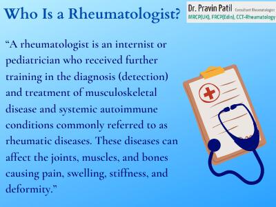 who is a Rheumatologist.